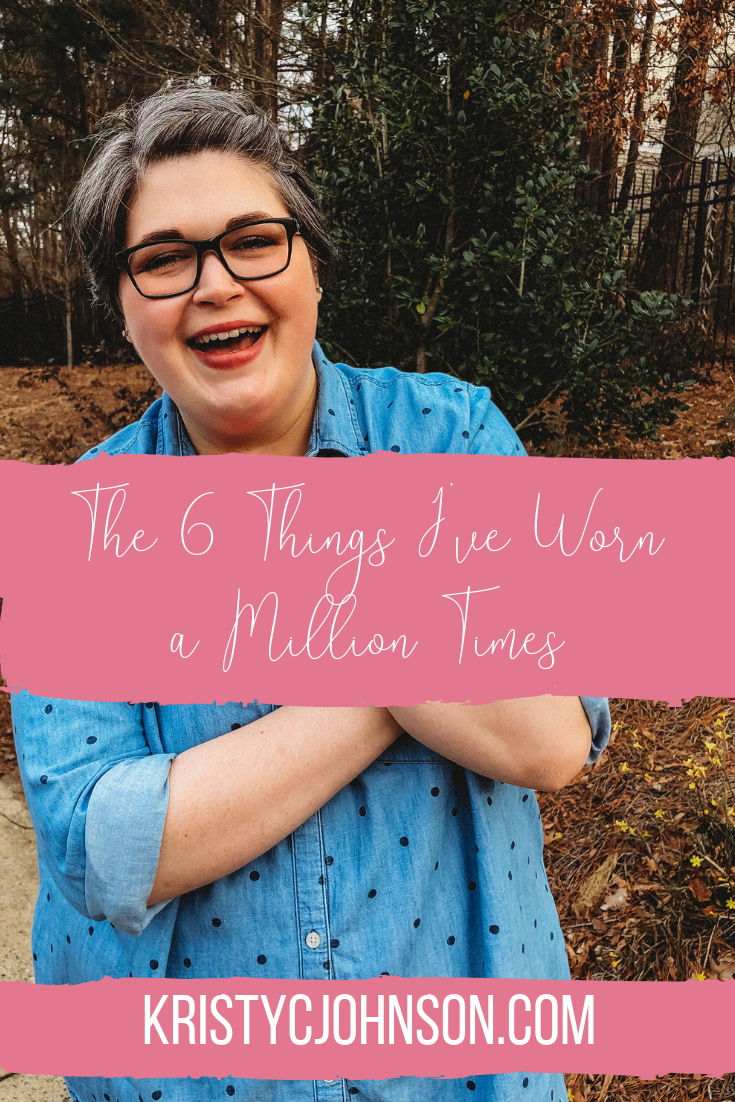 The 6 Things I've Worn a Million Times