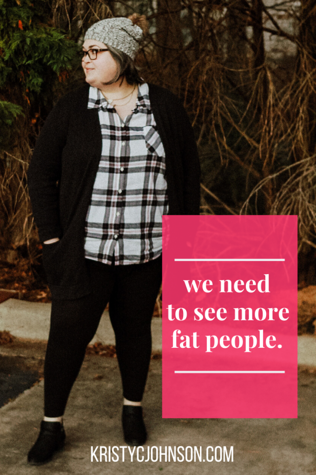 we need to see more fat people
