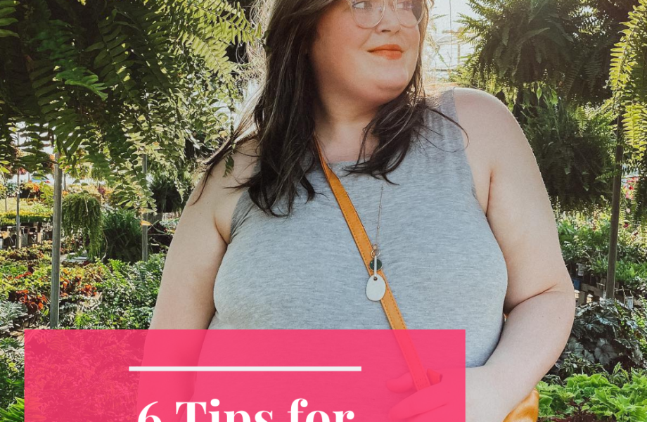 6 Tips for Living in a Fat Body